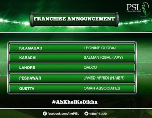 5 Franchise partners named for Pakistan Super League.