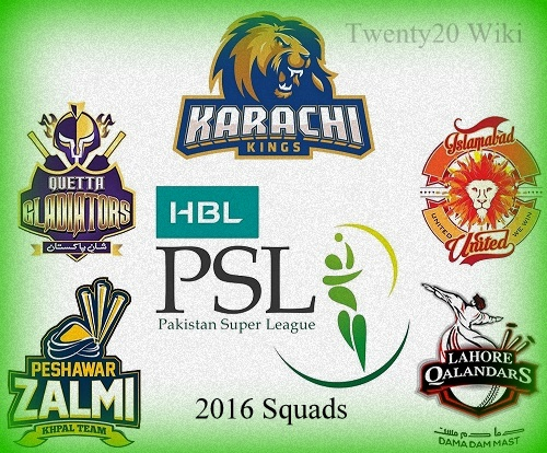 Pakistan Super League 2016 All Teams Squad, Players list.