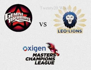 Gemini Arabians v Leo Lions Live MCL 2016 Match-4.