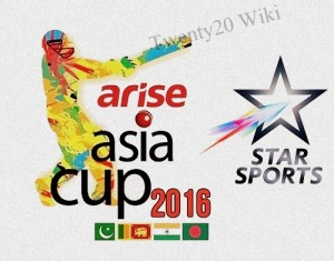 Asia Cup 2016 TV listings, Live streaming, Broadcast.