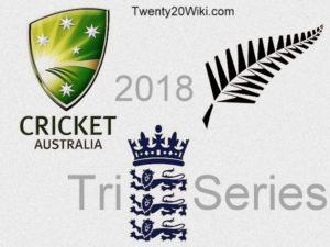 Australia vs New Zealand vs England T20I Tri-series 2018
