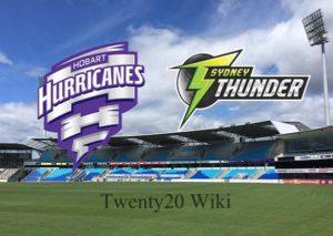 Hobart Hurricanes vs Sydney Thunder Live Streaming.