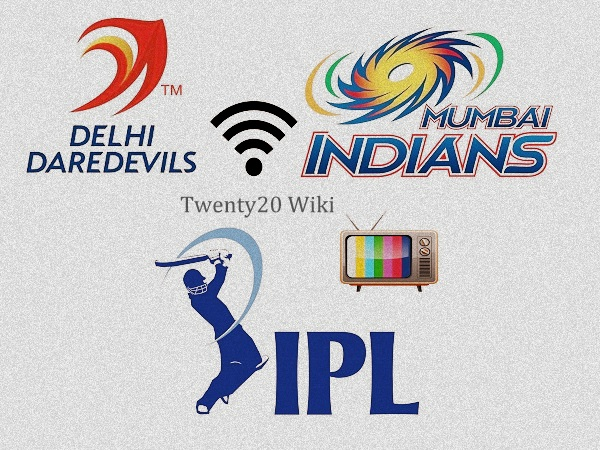 Delhi Daredevils vs Mumbai Indians live streaming
