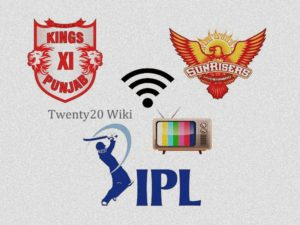KXIP vs SRH IPL match live streaming