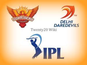 Sunrisers Hyderabad vs Delhi Daredevils match preview & predictions