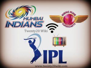 Mumbai Indians vs Rising Pune Supergiant 1st qualifier live streaming, score