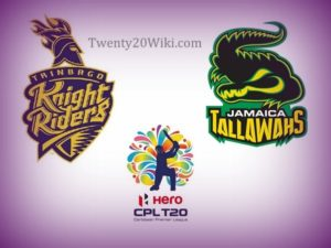 Trinbago Knight Riders vs Jamaica Tallawahs