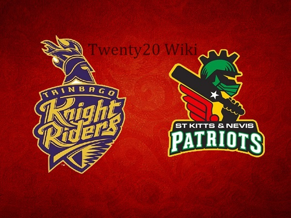 Trinbago Knight Riders vs St. Kitts & Nevis Patriots